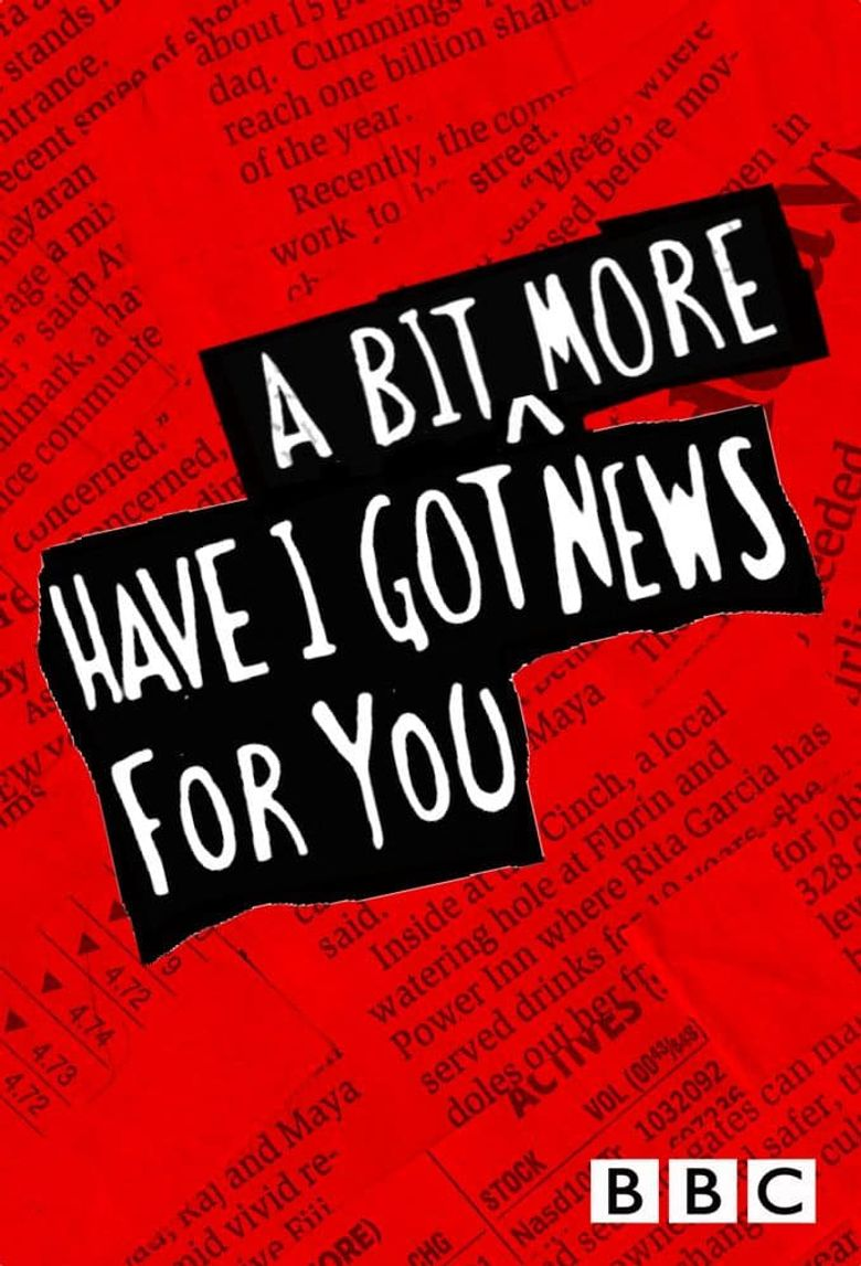 Have I Got a Bit More News for You Poster