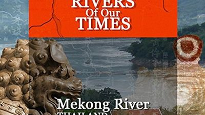 Watch SHOW TITLE Season 01 Episode 01 Mekong River, Thailand