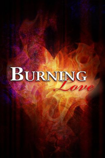 Burning Love Poster