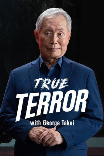 True Terror with George Takei Poster
