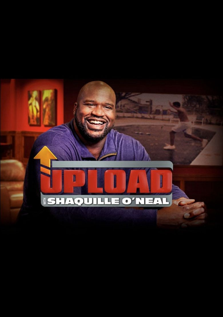 Upload with Shaquille O'Neal Poster