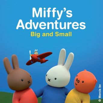 Watch Miffy's Adventures Big And Small