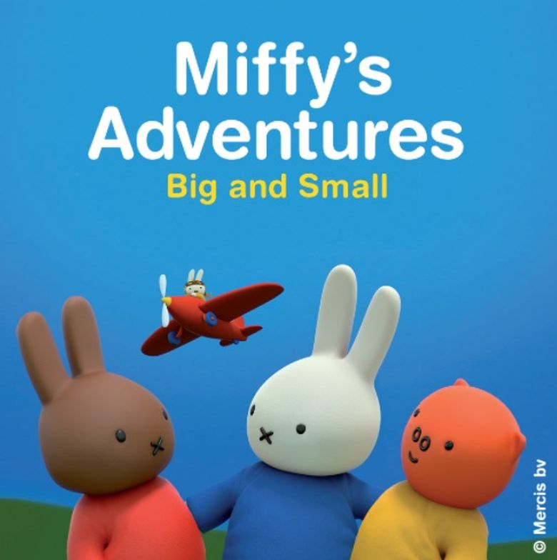 Miffy's Adventures Big and Small Poster