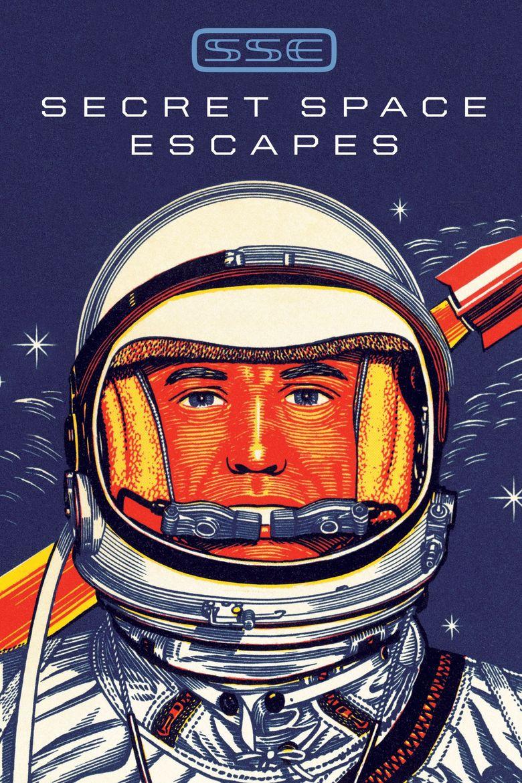 Secret Space Escapes Poster
