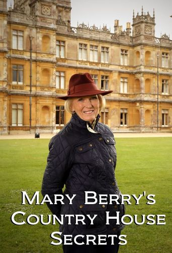 Mary Berry's Country House Secrets Poster
