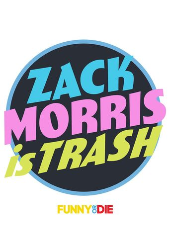 Zack Morris is Trash Poster