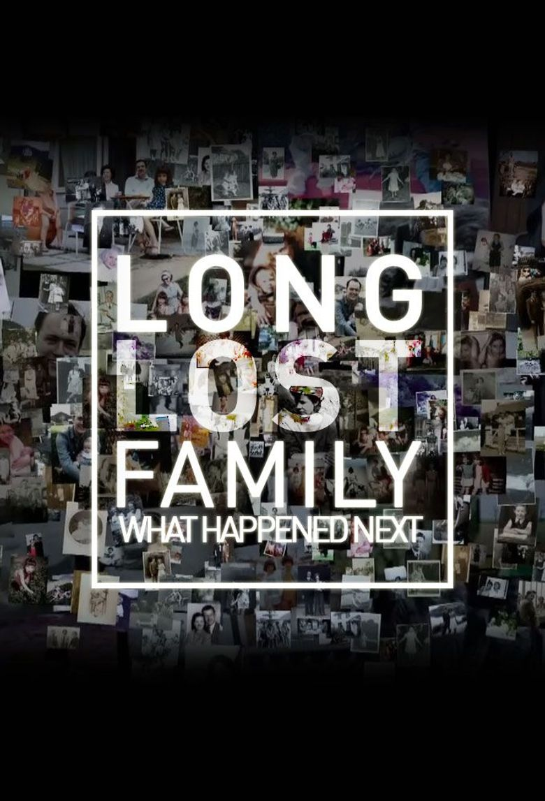 Long Lost Family: What Happened Next Poster