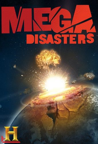 Watch Mega Disasters