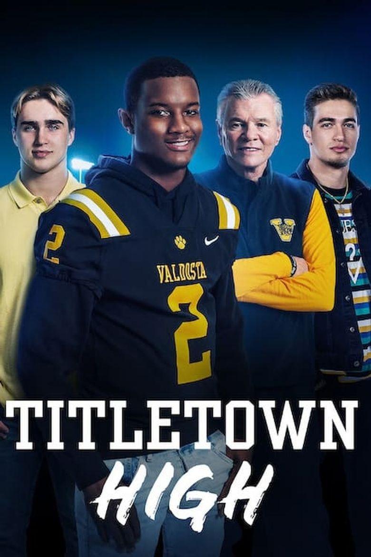 Titletown High Poster