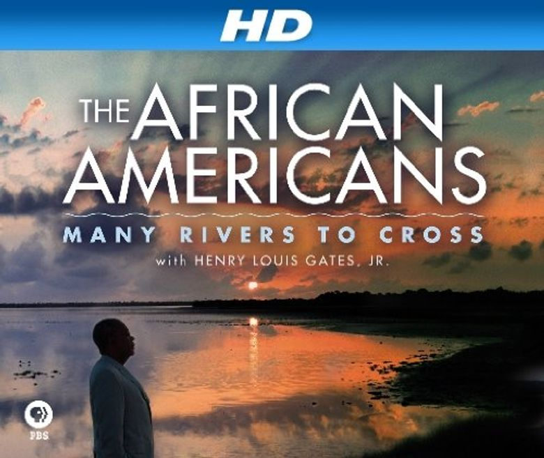 The African Americans: Many Rivers to Cross with Henry Louis Gates, Jr. Poster