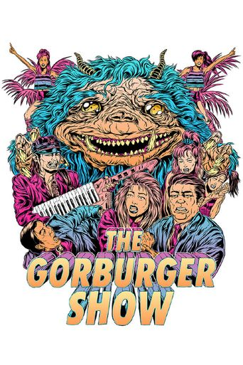The Gorburger Show Poster