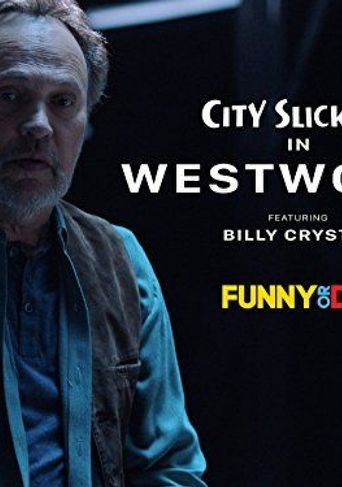 City Slickers In Westworld featuring Billy Crystal Poster