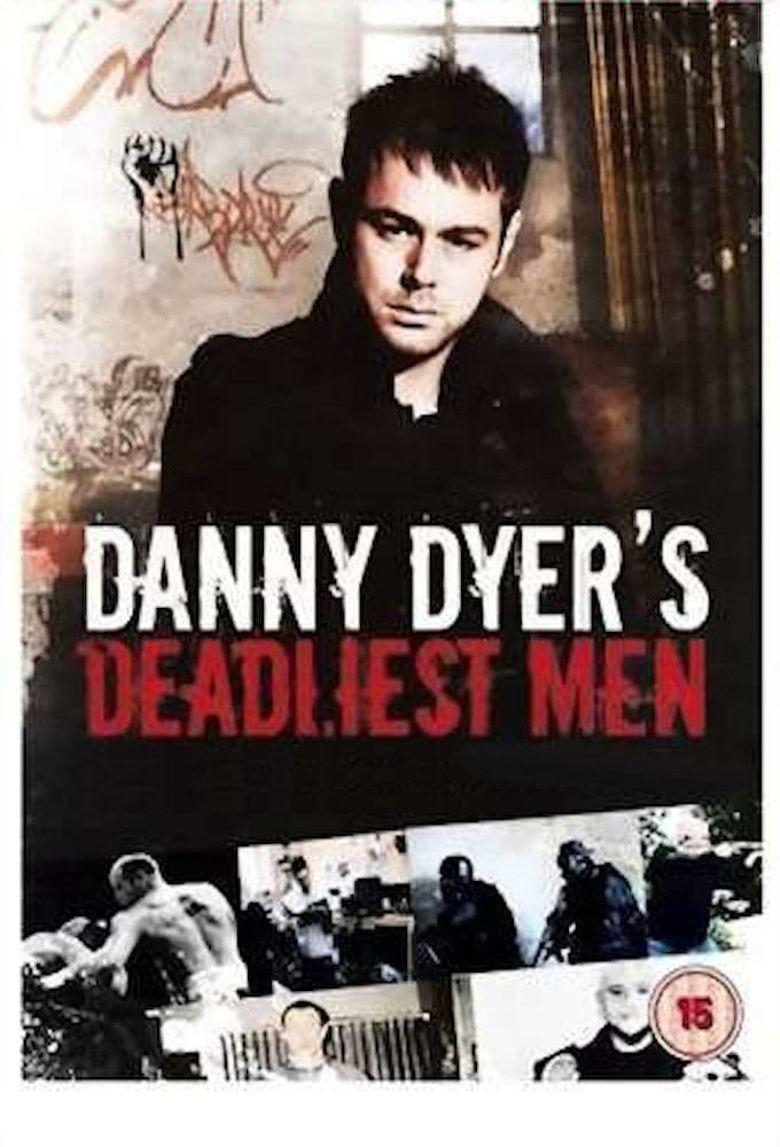 Danny Dyer's Deadliest Men Poster