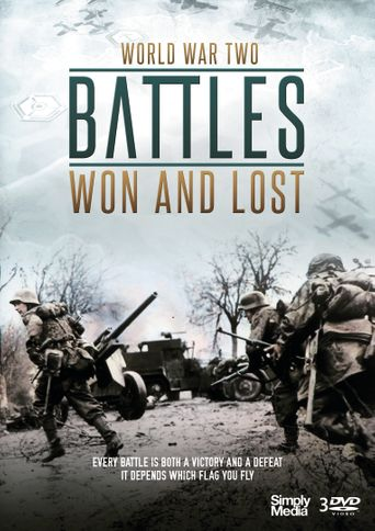 Battles Won And Lost Poster