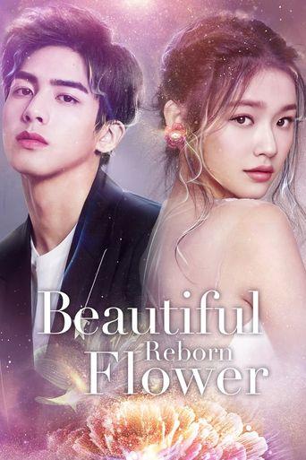 Beautiful Reborn Flower Poster