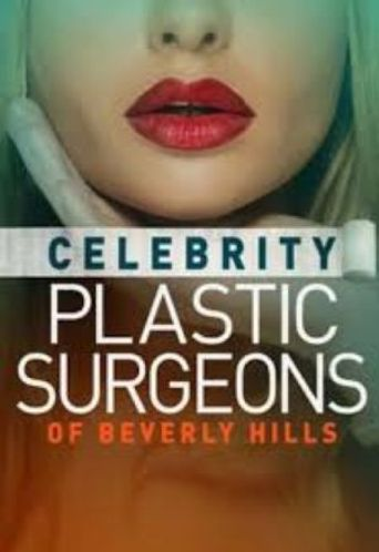 The Celebrity Plastic Surgeons of Beverly Hills Poster