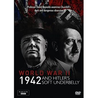 World War Two: 1942 and Hitler's Soft Underbelly Poster