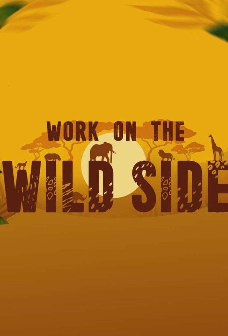 Work on the Wild Side Poster