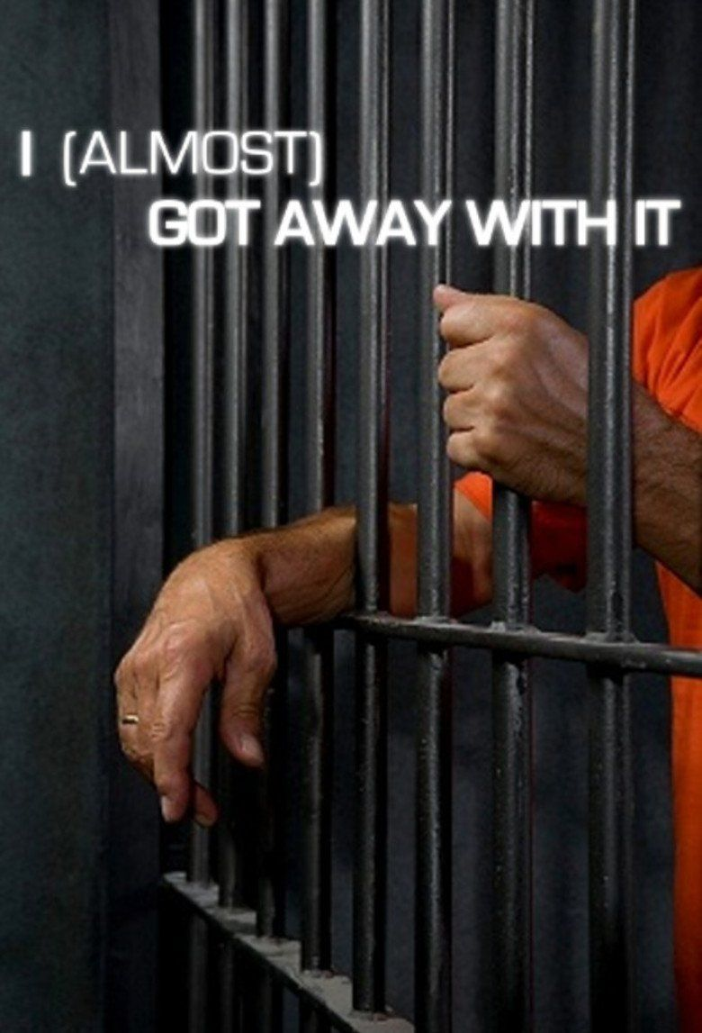 I (Almost) Got Away With It Poster