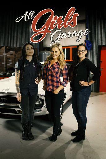 Watch All Girls Garage