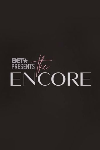 BET Presents: The Encore Poster