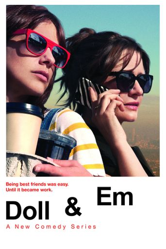 Doll & Em Poster