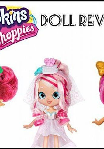 Review: Shopkins Shoppies Doll Reviews Poster