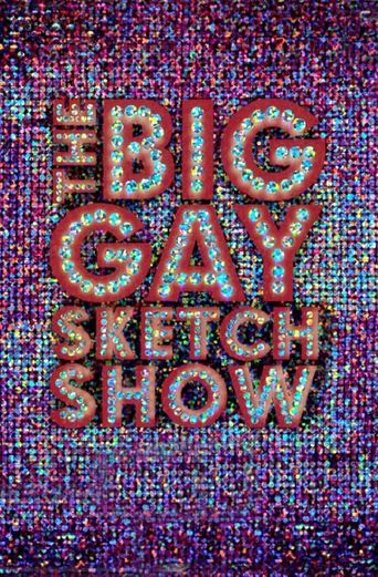 The Big Gay Sketch Show Poster