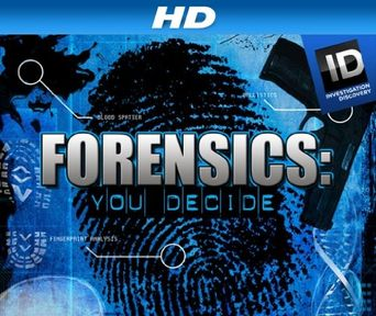 Forensics: You Decide Poster