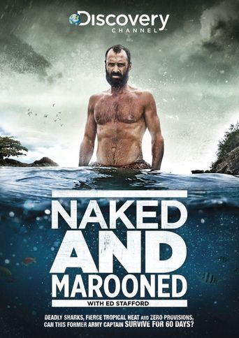 Naked and Marooned with Ed Stafford Poster