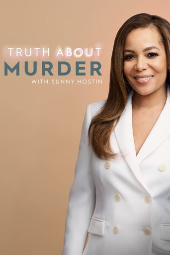 Truth About Murder with Sunny Hostin Poster