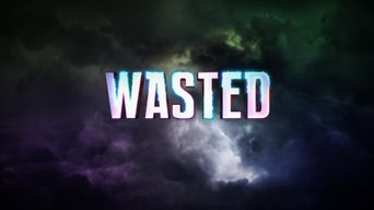 Watch Wasted