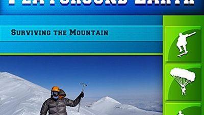 Season 01, Episode 03 Surviving the Mountain