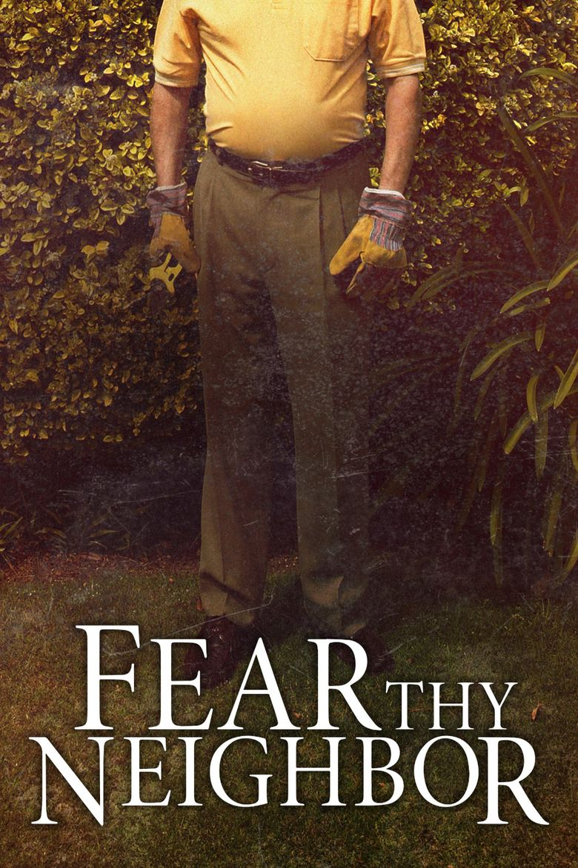 Fear Thy Neighbor Poster
