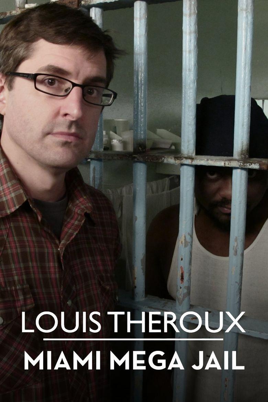 Louis Theroux: Miami Mega-Jail Poster
