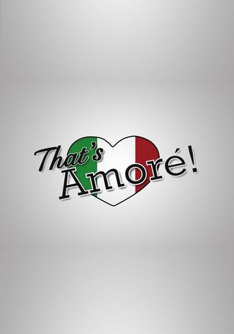 That's Amore! Poster
