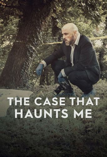 The Case That Haunts Me Poster