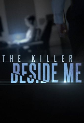 The Killer Beside Me Poster