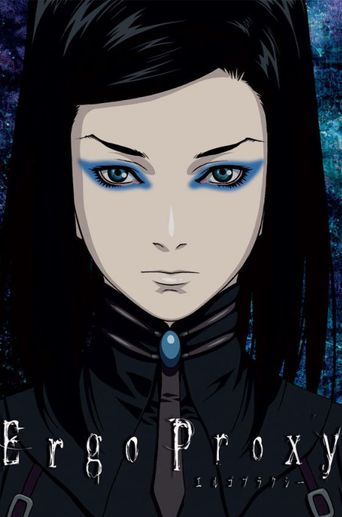 Watch Ergo Proxy