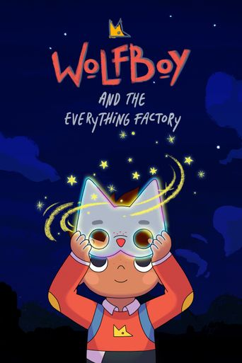 Wolfboy and The Everything Factory Poster