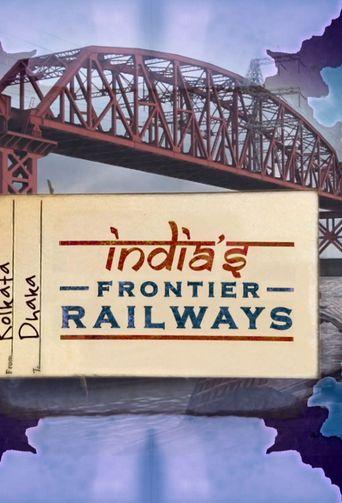 India's Frontier Railways Poster
