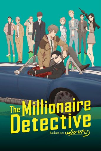 The Millionaire Detective — Balance: UNLIMITED Poster