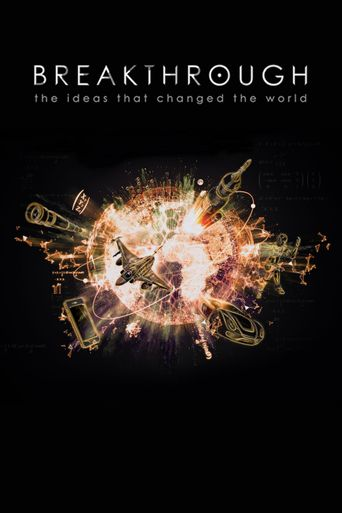 Breakthrough: The Ideas That Changed the World Poster