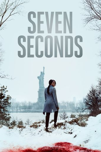 Seven Seconds Poster