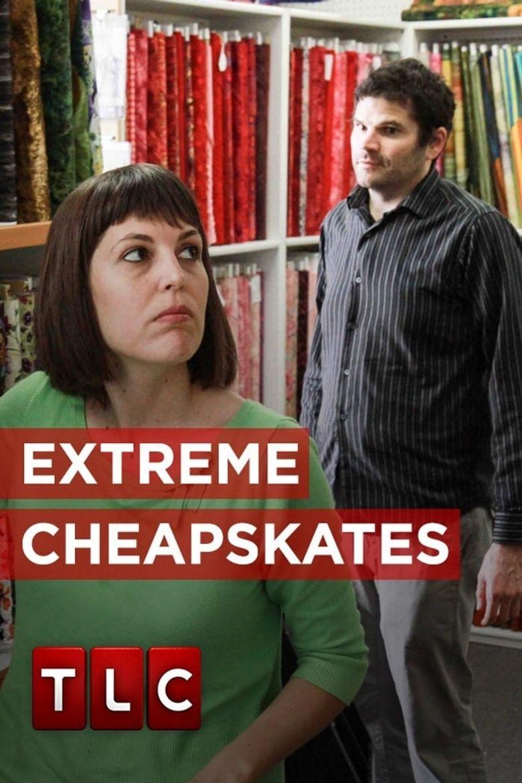 Extreme Cheapskates Poster
