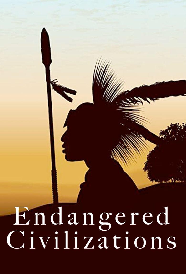 Endangered Civilizations Poster