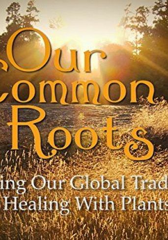 Our Common Roots Poster