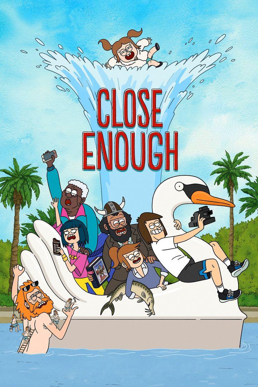 Close Enough Poster