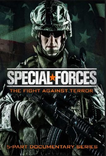 Special Forces - the Fight Against Terror Poster