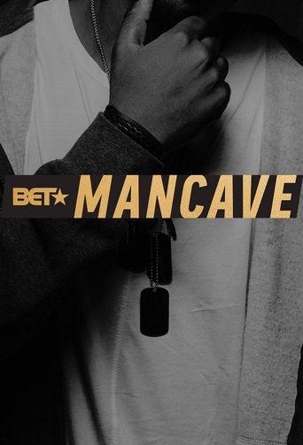 BET's Mancave Poster